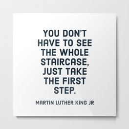 You don't have to see the whole staircase Metal Print