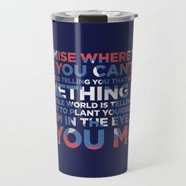 Civil War Quote Travel Mug