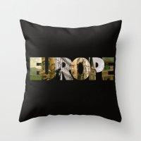 europe Throw Pillows featuring Europe by Stokes Whitaker