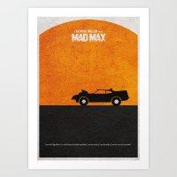 mad max Art Prints featuring Mad Max by A Deniz Akerman