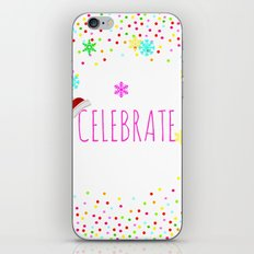 Celebrate! Christmas Holidays cheerful gifts iPhone & iPod Skin