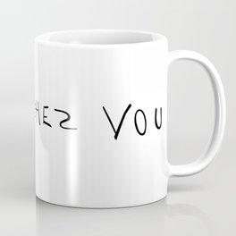 Restez chez vous 01 Coffee Mug