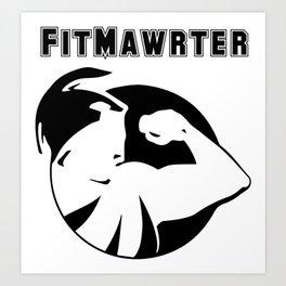 FitMawrter Design in Black Art Print