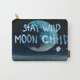 Stay wild moon child (dark) Carry-All Pouch