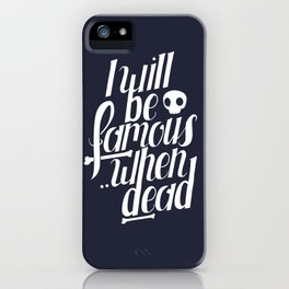 Famous.. iPhone Case