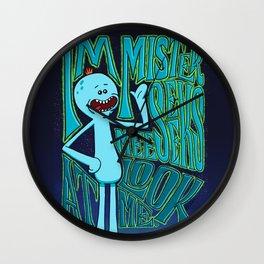 I'm Mister Meeseeks. Look At Me. Wall Clock