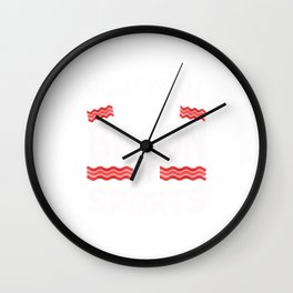 Volleyball is the Bacon of Sports Funny Wall Clock