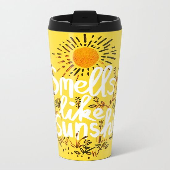 Smells Like Sunshine Metal Travel Mug