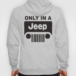 ONLY IN A OFF ROAD Hoody