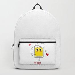 Beer is my valentine new 2018 love cute fun Backpack
