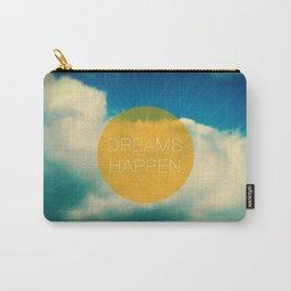 Dreams Happen Carry-All Pouch