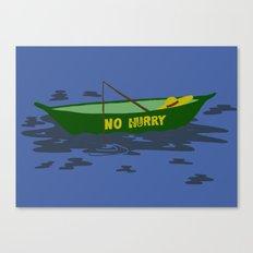No Hurry Canvas Print