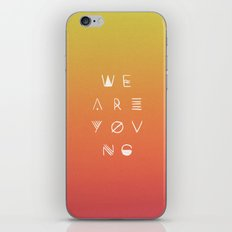 We Are Young iPhone & iPod Skin