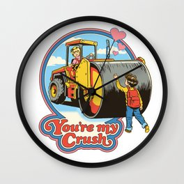 YOU'RE MY CRUSH Wall Clock