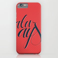 Always iPhone 6s Slim Case
