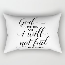 Christian,Bible Quote,God is within me I will not fail Rectangular Pillow