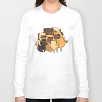 pugs Long Sleeve T-shirts featuring Pugs Group Hug by Huebucket