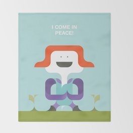 I Come In Peace Throw Blanket