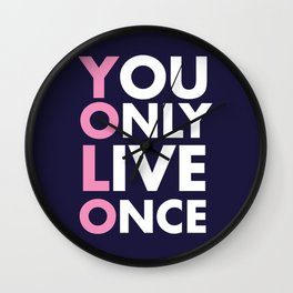 YOLO you only live once new art words 2018 Wall Clock