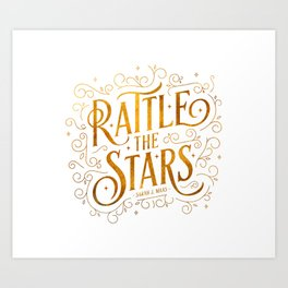 Rattle the Stars - white Art Print