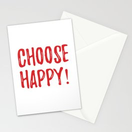 choose happy! Stationery Cards