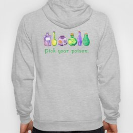 Pick Your Poison! Hoody