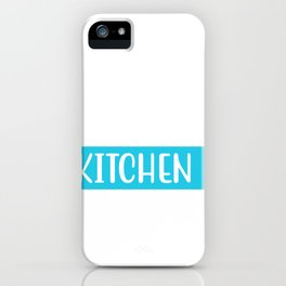 Mom's Kitchen Open 24 Hours iPhone Case