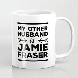 My other husband is Jamie Fraser Kaffeebecher