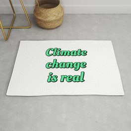 Climate Change Is Real  Rug