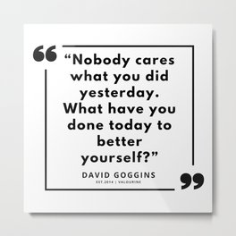 69  | David Goggins Quotes | 190901 Metal Print