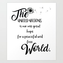 Great hope for a peaceful and free world Art Print