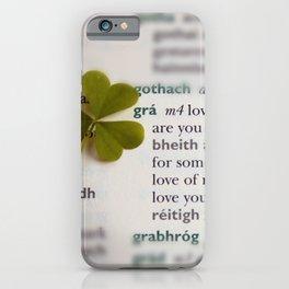Love in Irish iPhone Case