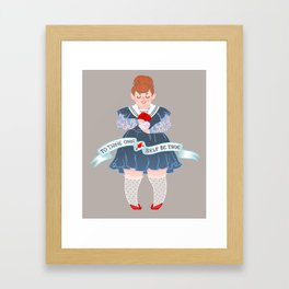 To Thine Own Self Framed Art Print