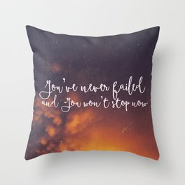 You've never failed Throw Pillow