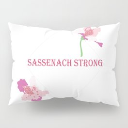 Sassenach Strong Pillow Sham