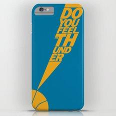 Do You Feel the Thunder? (Blue) Slim Case iPhone 6 Plus
