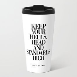 Keep Your Heels High Black and White Inspirational Typography Quote Grl Pwr Girls Bedroom Poster Travel Mug