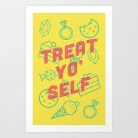 treat yo self Art Prints featuring Treat Yo' Self by Zeke Tucker