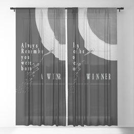 Born A Winner Sheer Curtain