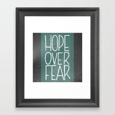 Hope Over Fear Framed Art Print