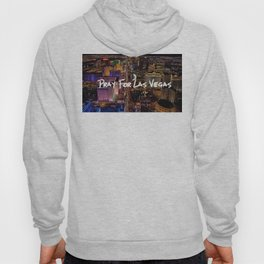 Pray For Las Vegas Hoody