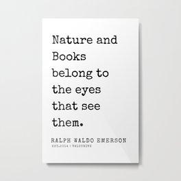 57   | Ralph Waldo Emerson Quotes | 200727 Metal Print