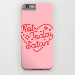 not today satan II iPhone Case