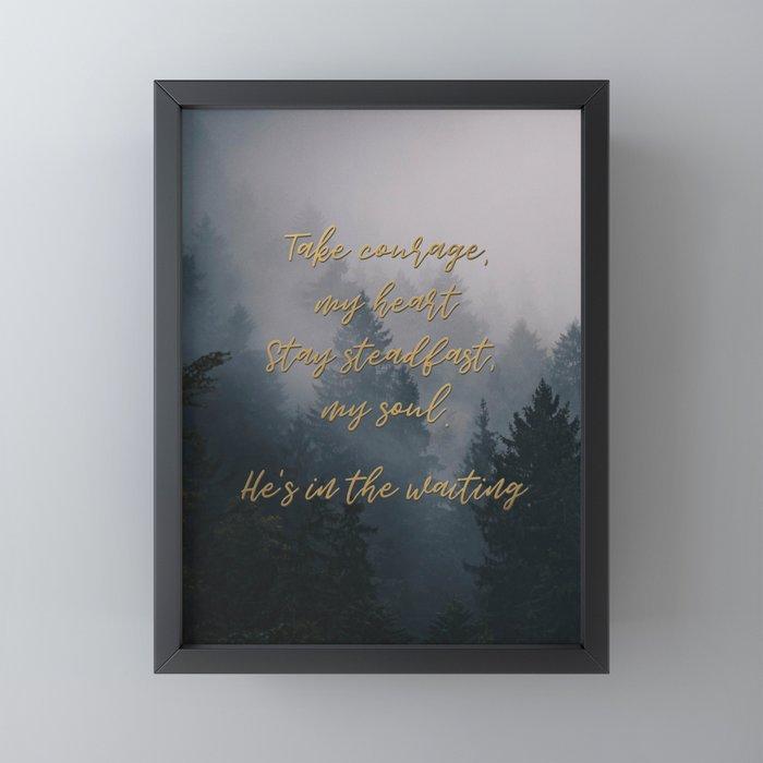 Take Courage Framed Mini Art Print By Lezdela Society6