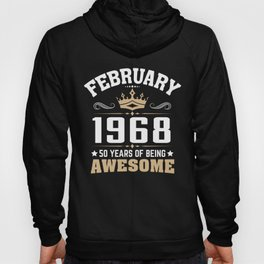 February 1968 50 years of being awesome Hoody
