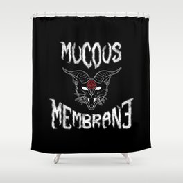 Mucous Membrane Shower Curtain