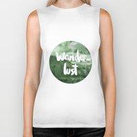 wanderlust Biker Tanks featuring Wanderlust by Mariam Tronchoni