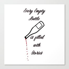 Every Empty Bottle is Filled with Stories Art Kitchen Witty Decor A092 Canvas Print