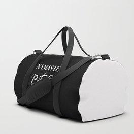 Namaste Bitches Black & White, Funny Quote Duffle Bag