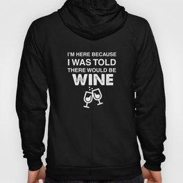 Food Saying Shirt Wine Hoody